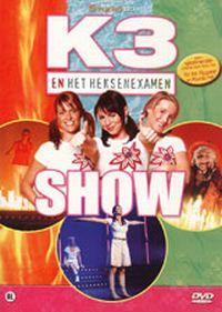 Cover K3 - K3 en het heksenexamen / De wereld rond / K3 in Ahoy [DVD]